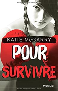 Pour survivre par Katie McGarry