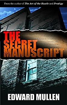 The Secret Manuscript by [Mullen, Edward]