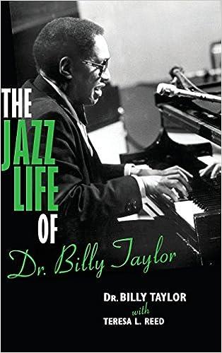 Descargas gratuitas de torrents ebooks The Jazz Life of Dr. Billy Taylor (Literatura española) RTF by Billy Taylor,Teresa L. Reed 025300909X
