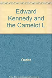Edward Kennedy and the Camelot L by Rh Value Publishing