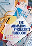 The Animation Producer's Handbook, Lea Milic, Yasmin McConville, 0335220363