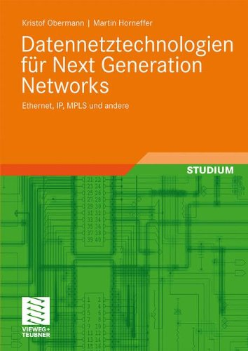 Ppp Ethernet (Datennetztechnologien für Next Generation Networks: Ethernet, IP, MPLS und andere (German Edition))