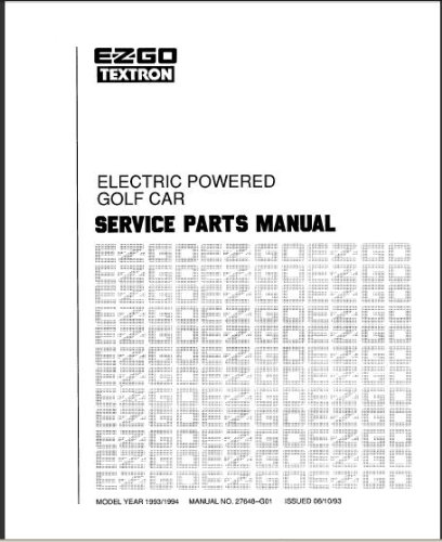 amazon com ezgo 27648g01 1993 1994 service parts manual for rh amazon com 1985 ez go marathon manual 1987 ezgo marathon manual