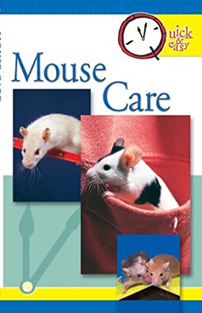 amazon   quick amp easy mouse care quick amp easy tfh