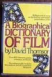 A Biographical Dictionary of Film, David Thomson, 0688029744
