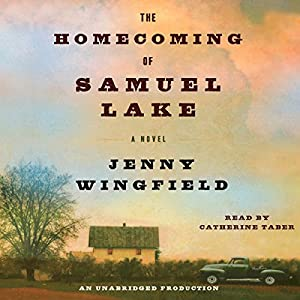 The Homecoming of Samuel Lake Audiobook