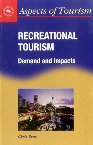 Recreational Tourism: Demands and Impacts (Aspects of Tourism) by Brand: Multilingual Matters