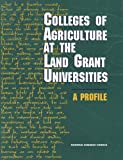 img - for Colleges of Agriculture at the Land Grant Universities: A Profile book / textbook / text book