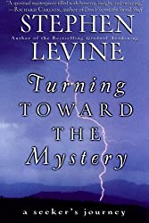Turning Toward the Mystery: A Seeker's Journey