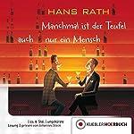 Manchmal ist der Teufel auch nur ein Mensch (Jakob Jakobi 2) | Hans Rath