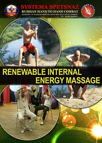 Russian Martial Arts DVD #13 - Renewable Internal Energy Massage by Systema Spetsnaz – Instructional Self-Development Training Video Course