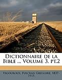 Dictionnaire de la Bible, , 1246559579