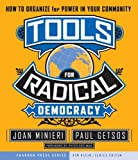 Tools for Radical Democracy, Joan Minieri and Paul Getsos, 0787979090