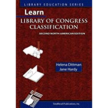 Learn Library of Congress Classification (Library Education Series)