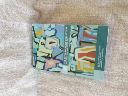 The Intersections Collection Sociology (pearson custom sociology)