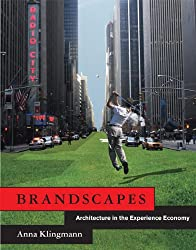 Brandscapes: Architecture in the Experience Economy (MIT Press)
