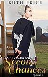 Lancaster County Second Chances 5 (Lancaster County Second Chances (An Amish Of Lancaster County Saga))