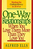 One-Way Relationships, Al Ells, 0840731426