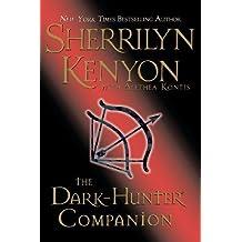 The Dark-Hunter Companion (Dark-Hunters) 1st (first) Edition by Sherrilyn Kenyon, Alethea Kontis [2007]