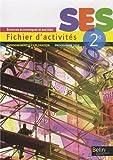 SES Sciences Economiques et Sociales 2e : Fichier d'activités, enseignement d'exploration