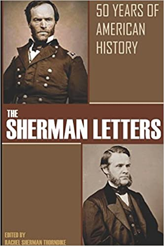 The Sherman Letters: 50 Years of American History