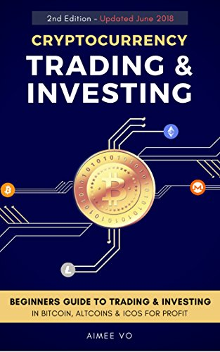 51N KOhN1SL - Cryptocurrency Trading & Investing: Beginners Guide To Trading & Investing In Bitcoin, Alt Coins & ICOs