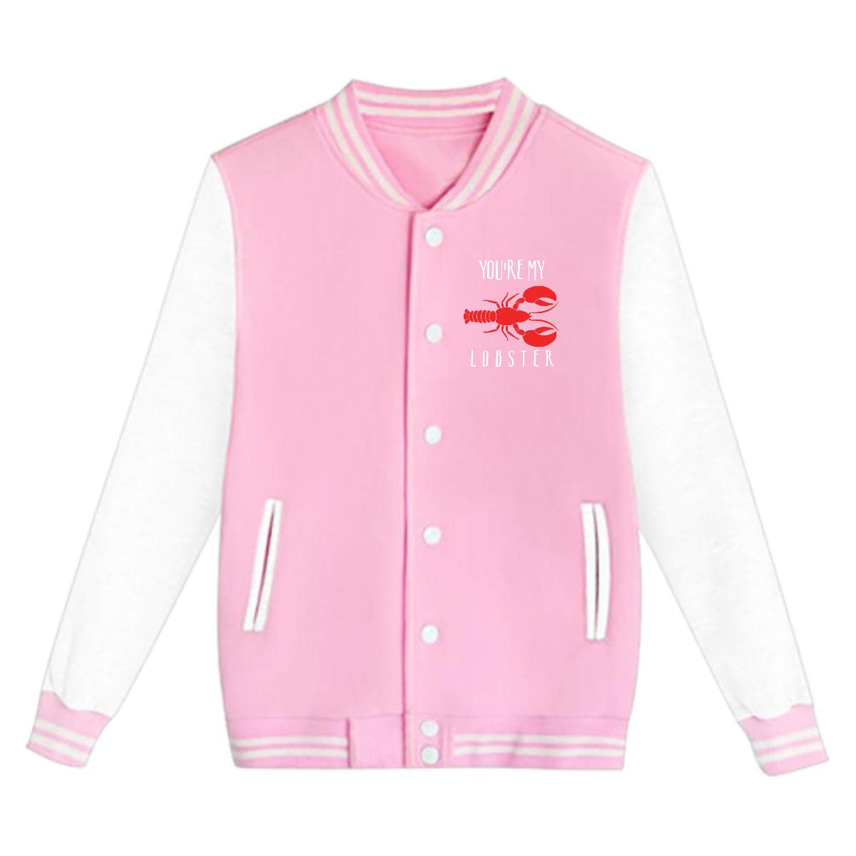 Youre My Lobster Teenage Baseball Jackets Uniform Varsity Jackets Unisex