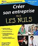 Créer son entreprise pour les Nuls: Édition spéciale Québec !