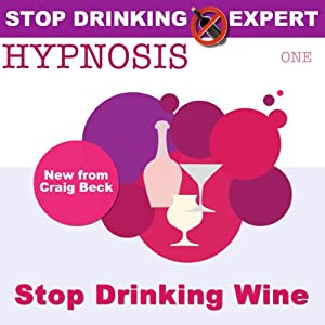 Stop Drinking Wine Hypnosis Speech