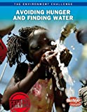 Avoiding Hunger and Finding Water, Andrew Langley, 1410943194