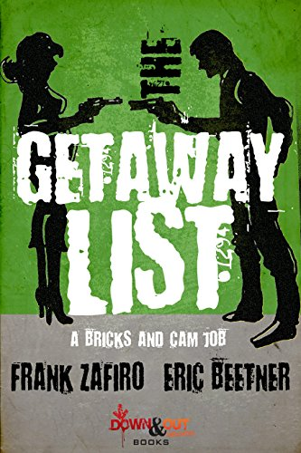 The Getaway List (A Bricks and Cam Job Book 3)