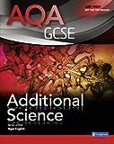 AQA GCSE Additional Science Student Book (AQA GCSE Science 2011)