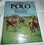 The World of Polo, Janell Watson, 094825307X