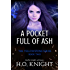 A Pocket Full of Ash: Part Two in the Post-Apocalyptic Yellowstone Series