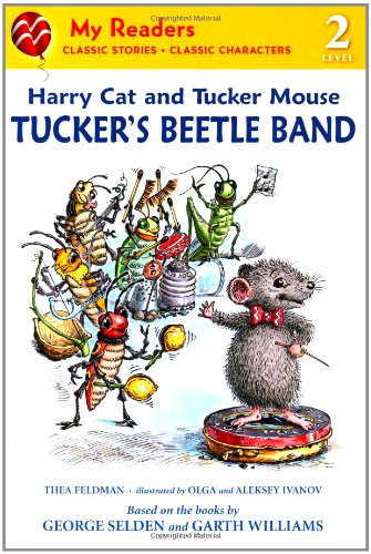Harry Cat and Tucker Mouse: Tucker's Beetle Band (My Readers) pdf epub