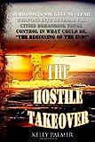 The Hostile Takeover, Kelly Palmer, 1479196894