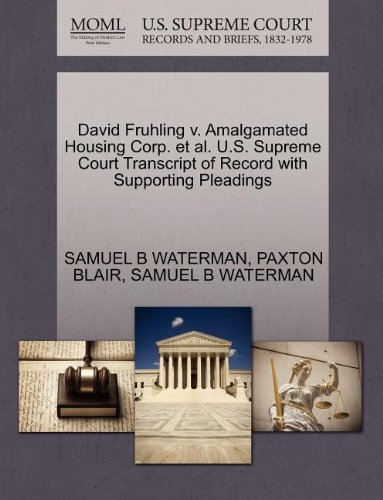 David Fruhling v. Amalgamated Housing Corp. et al. U.S. Supreme Court Transcript of Record with Supporting Pleadings