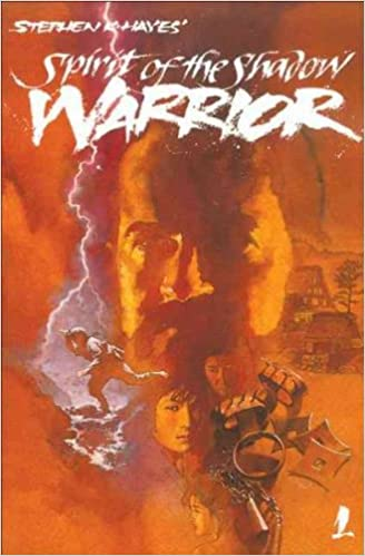 Ninja Spirit of the Shadow Warrior: Stephen Hayes: Amazon ...
