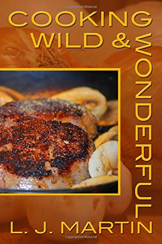 Download Cooking Wild & Wonderful ebook
