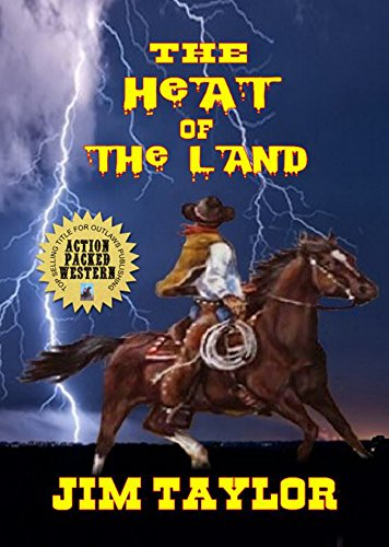 The Heat Of The Land