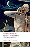 Beyond Good and Evil: Prelude to a Philosophy of the Future (Oxford World's Classics)