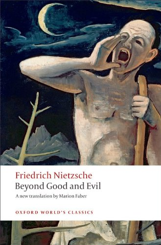 Beyond Good and Evil: Prelude to a Philosophy of the Future (Oxford World's Classics) cover
