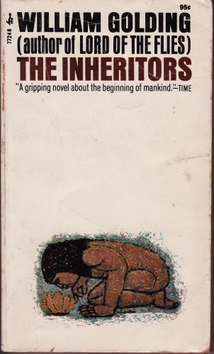 the inheritors william golding 'the people' are returning from their winter quarters by the sea they are troubled by a sense of 'other' the familiar landscape has changed and there are signs and shadows that worry them one by one they meet the new thing, something beyond their understanding golding's 1955 novel .