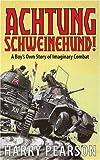 Achtung Schweinehund!, Harry Pearson, 0316861367