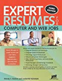 Expert Resumes for Computer and Web Jobs, Wendy S. Enelow and Louise M. Kursmark, 1593578113