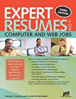 Expert Resumes for Computer and Web Jobs, 3rd Edition Front Cover