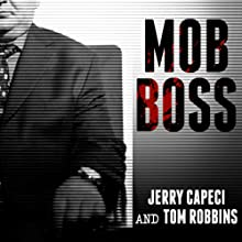 Mob Boss: The Life of Little Al D'arco, the Man Who Brought Down the Mafia Audiobook by Tom Robbins, Jerry Capeci Narrated by Michael Prichard