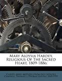 Mary Aloysia Hardey, Religious of the Sacred Heart, 1809-1886;, , 1246748568