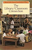 The Library Classroom Connection, Silvana Carletti and Suzanne Girard, 0921217668