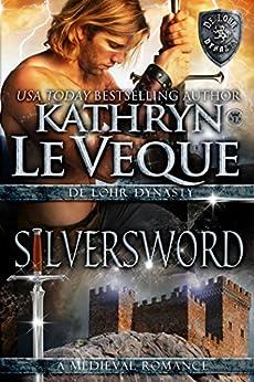 Silversword (de Lohr Dynasty Book 7) by [Veque, Kathryn Le]